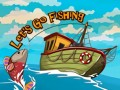Spiele Let`s go Fishing