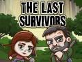 Spiele The Last Survivors