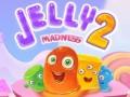 Spiele Jelly Madness 2