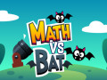 Spiele Math vs Bat