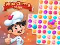 Spiele Papa Cherry Saga