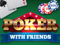 Spiele Poker with Friends