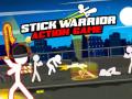 Spiele Stick Warrior Action Game